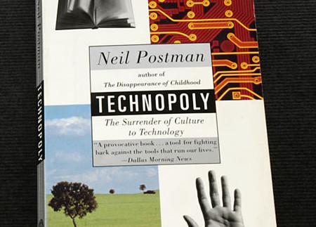 technopoly by postman essay