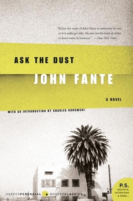 john fante ask the dust